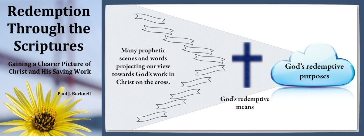 God's redeeming purposes - a chart