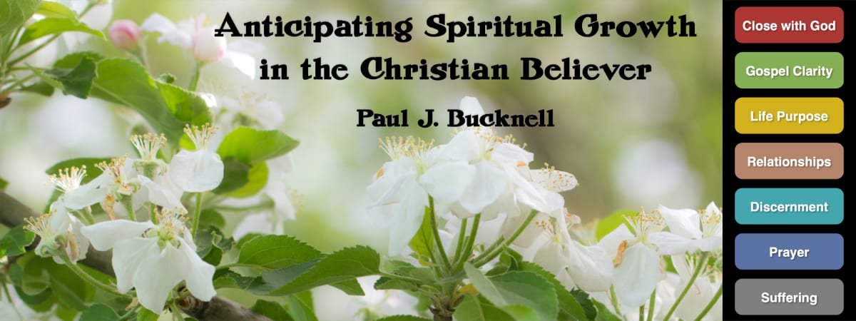 Anticipating Spiritual Growth in the Christian Believer
